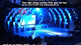 getlinkyoutube.com-Trầm Hương Đốt - nhạc GĐPT -  Karaoke