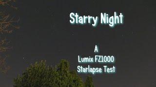 getlinkyoutube.com-Lumix FZ1000 Starlapse Test: STARRY NIGHT.
