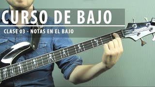 #3 Conoce TODAS LAS NOTAS EN EL BAJO | Curso Completo de Bajo Principiantes | Clase 03 -  (HD) width=