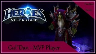 Heroes of the Storm 2017 - Gul'Dan Build (Probius Patch) - MVP Player