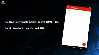 Creating a very simple app with HTML, CSS & Javascript - Part 2/3 - Web SQL