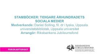 Forskartorget 2017 - Stamböcker: tidigare århundradens sociala medier