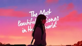 The Most Beautiful Songs in the World