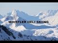 Whistler Heli Skiing 2017