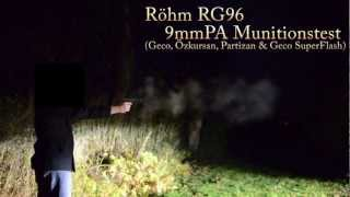 getlinkyoutube.com-Röhm RG96 9mmPA Munitionstest (Geco, Özkursan, Partizan, SuperFlash) [HD]