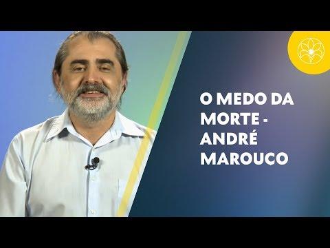 O medo da morte | André Marouço