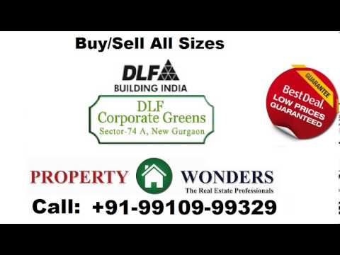 DLF CORPORATE GREENS RESALE SECTOR 74A GURGAON PRICE CONSTRUCTION STATUS UPDATE OFFICE SPACE SHOPS