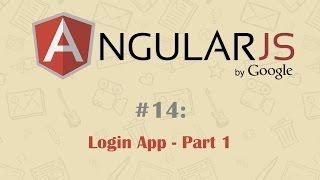 getlinkyoutube.com-AngularJS Tutorial 14: Creating Login App - Part 1