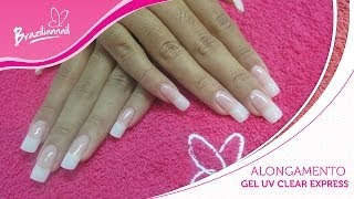 getlinkyoutube.com-Passo a passo Alongamento Gel UV Clear Express - Braziliannail