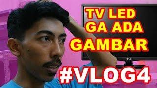 getlinkyoutube.com-#VLOG4 TV LED Gambar Gelap - Duwi Arsana
