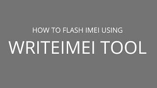 getlinkyoutube.com-How to Flash IMEI using WriteIMEI Tool
