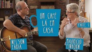 getlinkyoutube.com-Um café lá em casa com Mauricio Einhorn e Nelson Faria - Parte 1/2