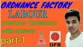 OFRC Labour  previous questions paper  with answers.