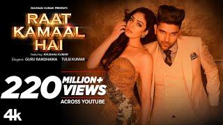 Official Video: Raat Kamaal Hai | Guru Randhawa & Khushali Kumar | Tulsi Kumar | New Song 2018 width=