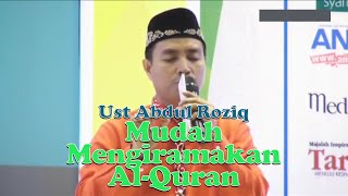 Cara Mudah Membaca dan Mengiramakan Al-Quran Seg 2 - bersama Ust. Abdul Roziq