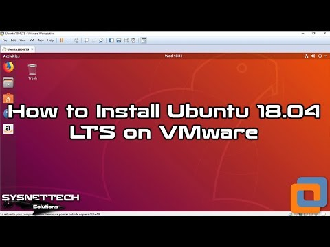 Ubuntu 18.04 Installation Video
