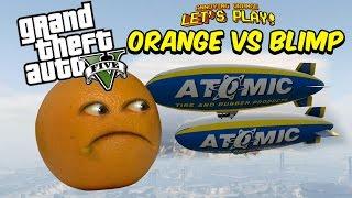 getlinkyoutube.com-Annoying Orange vs The BLIMP! | GTA V