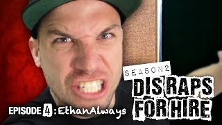 Dis Raps for Hire. Season 2 - Ep. 4