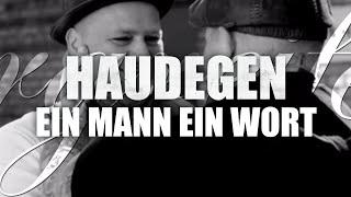 getlinkyoutube.com-Haudegen - Ein Mann, Ein Wort (Offizielles Video)