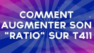 """getlinkyoutube.com-Comment Augmenter Son """"Ratio"""" Sur T411"""