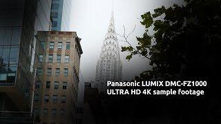 getlinkyoutube.com-New York City 4K ULTRA HD footage: PANASONIC DMC-FZ1000