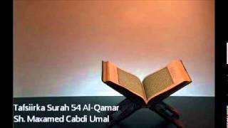 getlinkyoutube.com-Tafsiir Surah 54 Al-Qamar - Sh. Maxamed Cabdi Umal
