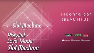 Slot Machine - Love Mode [Long Play]