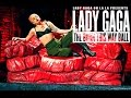 Lady Gaga A Go Go Presents: The Born This Way Ball Tour