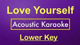 getlinkyoutube.com-Love Yourself - Justin Bieber | Karaoke Lower Key (Acoustic Guitar) Instrumental