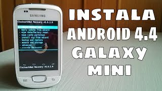 getlinkyoutube.com-Instalar Android 4.4 en Galaxy Mini