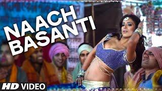 'Naach Basanti' VIDEO Song   Miss Tanakpur Haazir Ho   T Series