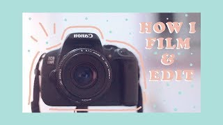⭐️ how i film/edit my videos!