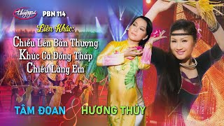 getlinkyoutube.com-Chieu Len Ban Thuong & Khuc Ca Dong Thap & Chieu Lang Em - Tam Doan & Huong Thuy in PBN 114