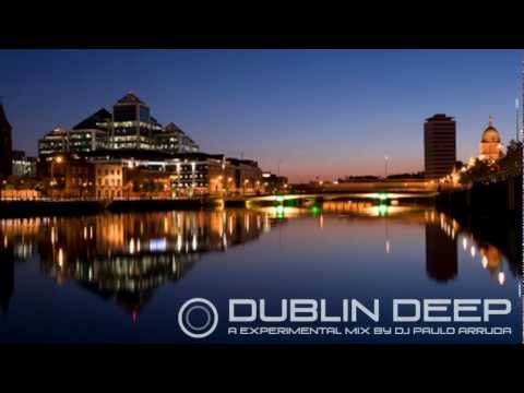 Dublin Deep - Soulful | Deep House HQ