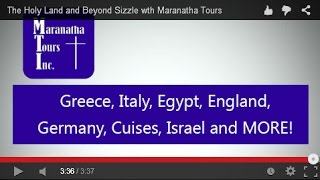 The Holy Land and Beyond Sizzle with Maranatha Tours