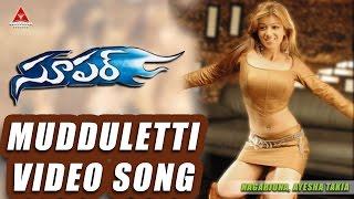 getlinkyoutube.com-Mudduletti Video Song || Super Movie || Nagarjuna, Ayesha Takia, Anushka