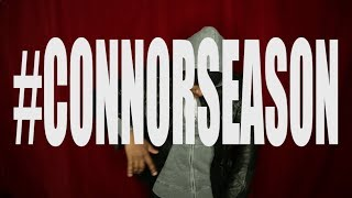 Jon Connor - #ConnorSeason Begins