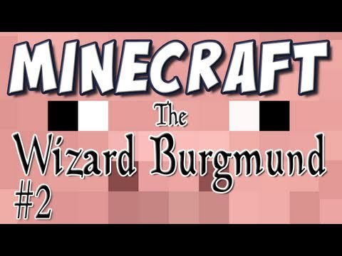 Minecraft - The Wizard Burgmund [Custom Map] Part 2