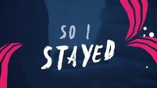 getlinkyoutube.com-Kygo - Stay ft. Maty Noyes (Lyric Video)