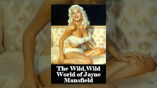 getlinkyoutube.com-The Wild,Wild World of Jayne Mansfield