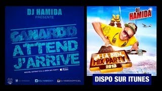 DJ Hamida - Attend J'arrive (ft. Canardo)