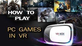 getlinkyoutube.com-How To Play PC Games In VR(Google Cardboard)/Trinus