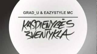 getlinkyoutube.com-Grad u & Eazystyle MC   Kasdienybės Šventykla 2011 mix
