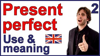 getlinkyoutube.com-Present Perfect tense | Part 2 - Use and meaning