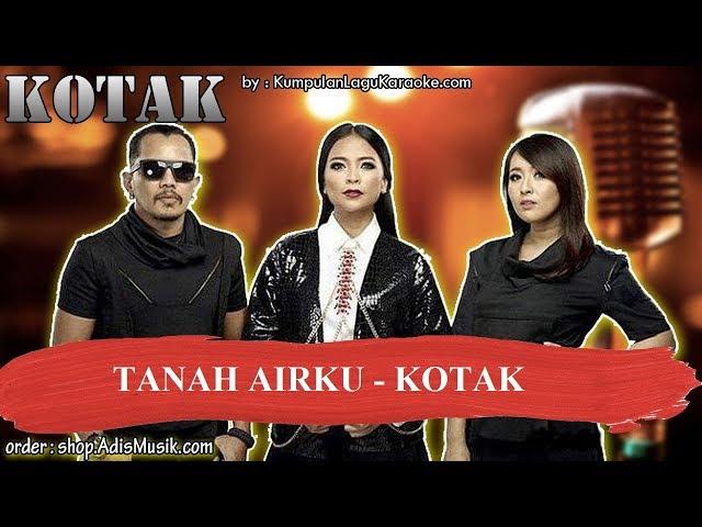TANAH AIRKU -  KOTAK Karaoke