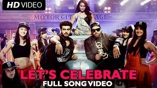 Let's Celebrate (Video Song) | Tevar | Arjun Kapoor, Sonakshi Sinha, Imran Khan