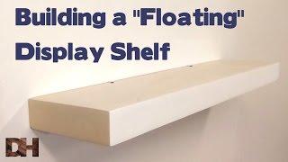 "Building a ""Floating"" Display Shelf"
