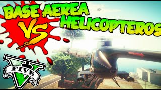 getlinkyoutube.com-BASE AEREA VS HELICOPTEROS MINIJUEGO GTA EPIC SNIPER !!! GTA 5 ONLINE Makiman
