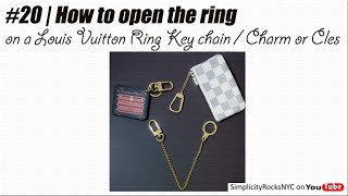 getlinkyoutube.com-#20 | HowTo: Open the ring on a Louis Vuitton Ring Key Chain/Charm or Cles