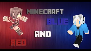 getlinkyoutube.com-Minecraft : Red and Blue! 雙人系列 - 神神與小白初體驗!